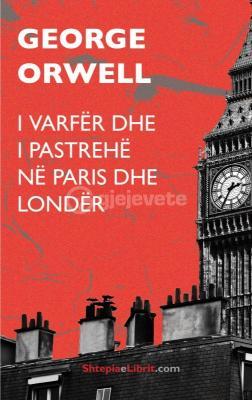 I varfër dhe i pastrehë në Paris dhe Londër